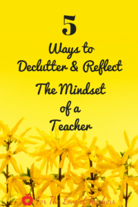 5 Ways to Declutter and Reflect