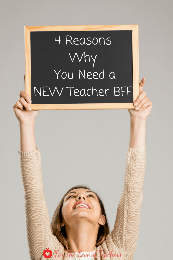 4 reasons why you need a new teacher bff