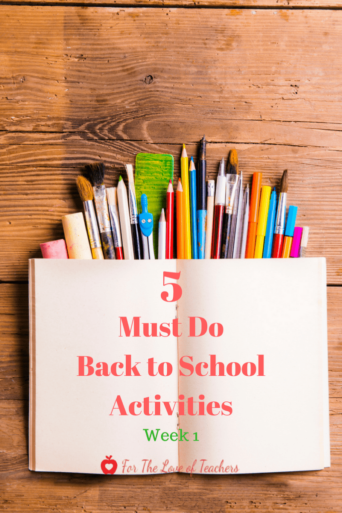5 Must Do Back To School Activities- Week 1 ~ For The Love