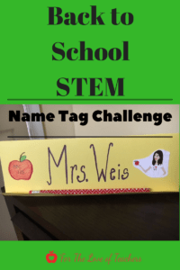 back to school STEM name tag challenge